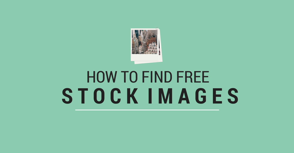 How To Find Free Stock Images
