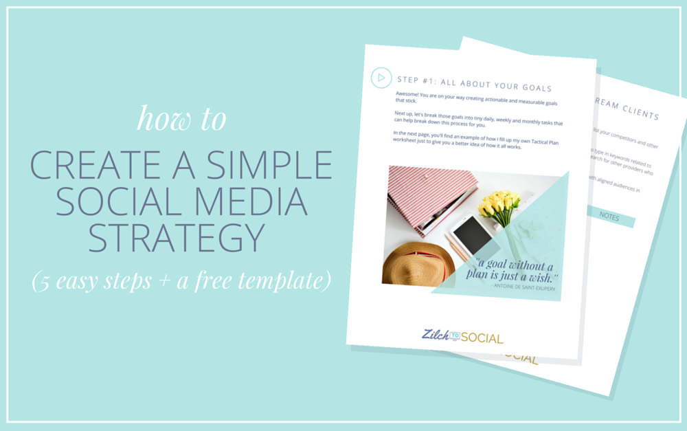 How To Create A Simple Social Media Strategy That Just Works