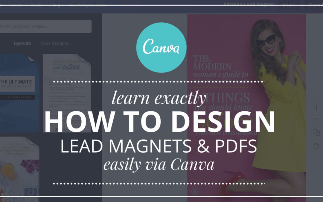Design Your Next Lead Magnet With Canva In 3 Easy Steps [Tutorial]