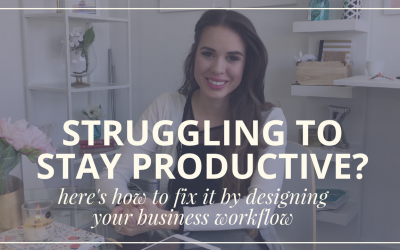 Struggling To Stay Productive? Here's How To Fix It & Design A Business Workflow