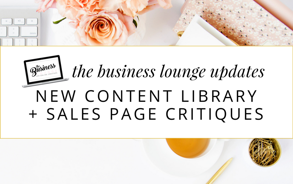 TBL Update: New Content Library + Sales Page Critiques
